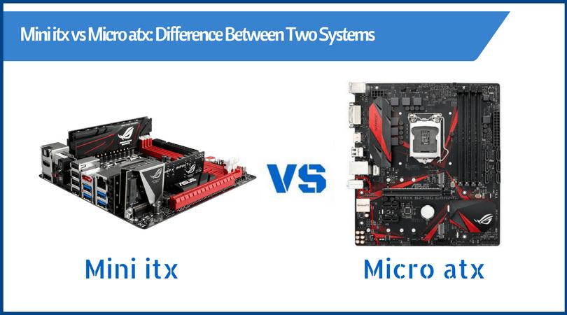 mini itx vs micro atx