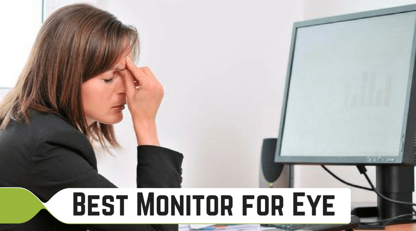 Best Monitor for Eye