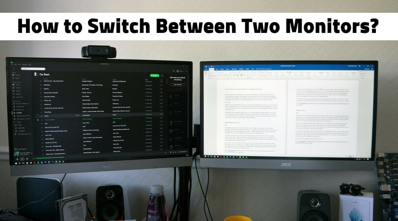 How to switch between two monitors