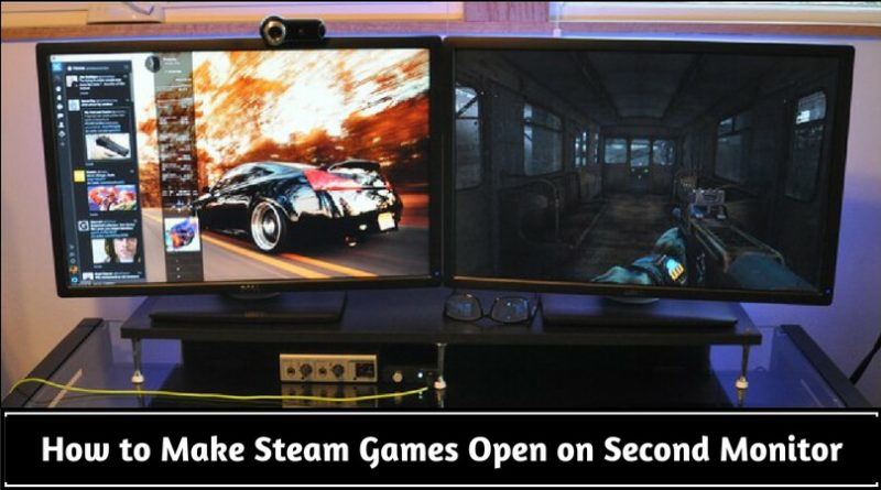 Start Games On Second Monitor