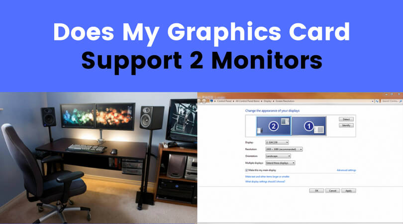 can my graphics card run 2 monitors