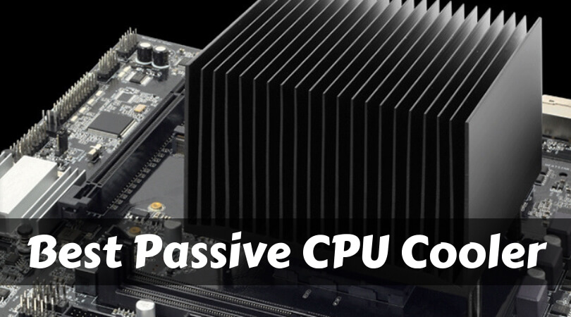 Best Passive CPU Cooler