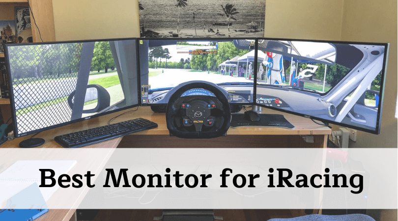 Best Monitor for iRacing