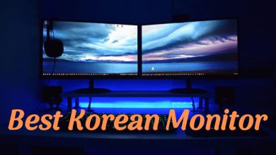 Best Korean monitor