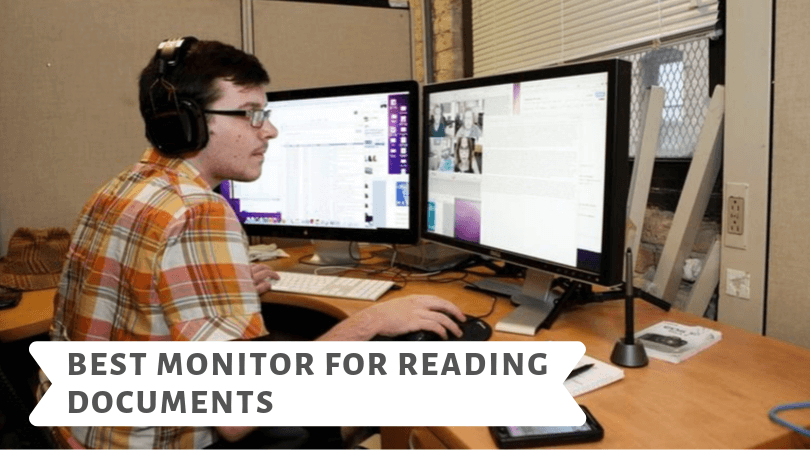 Best monitor for reading documents – Which monitors provide the best text clarity