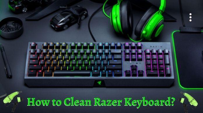 How-to-Clean-Razer-Keyboard