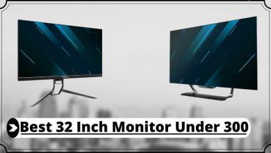 Best 32 Inch Monitor Under 300