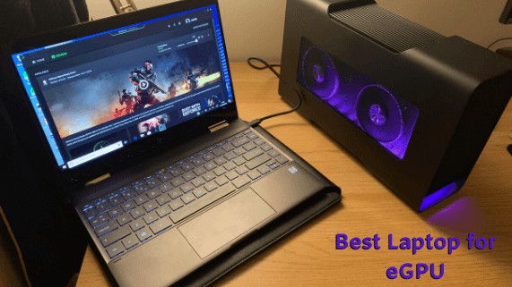 Best laptop for eGPU
