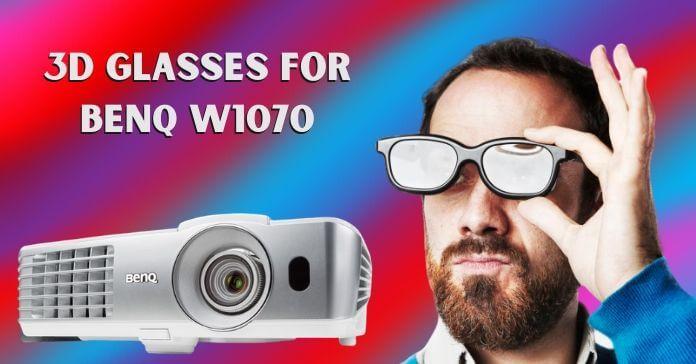 3D Glasses for Benq W1070