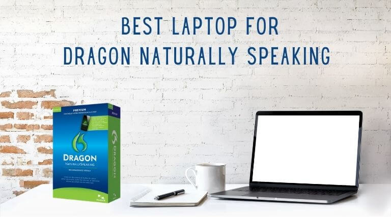 Best-laptop-for-Dragon-Naturally-Speaking